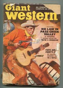 GIANT WESTERN 12/1950-THRILLING-PULP WESTERN-W C TUTTLE-ROZER COVER-good/vg