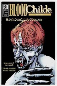 BLOOD CHILDE #3, NM, Vampire, Fangs, Millennium, 1995, Pugh,more Horror in store