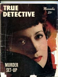 TRUE DETECTIVE-NOV 1947-SPICY-MURDER-RAPE-STRANGULATION-SNUFF-pr/fr P/FR