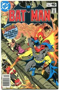 Batman #318 1979-Bronze Age-DC comics-  Firebug intro VF