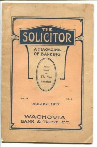 Solicitor 4 /1917-Wachovia-A magazine of banking-over 100 years old-historic-VG