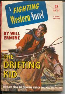 Fighting Western Novel 1947-Hillman-The Drifting Kid-Will Ermine-FN/VF