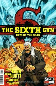 Sixth Gun, The: Days of the Dead #1 VF/NM; Oni   save on shipping - details insi