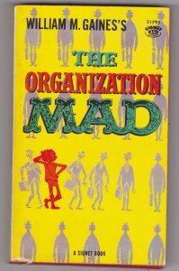 Organization Mad 1st Printing