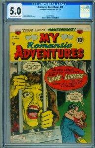 Romantic Adventures #50 CGC 5.0 1950-LOVE OF A LUNATIC-Rare-0313610002