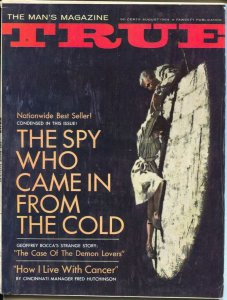 True 8/1964-Fawcett-Bill Wenzel-pulp thrills-Spy Who Came In From Cold-FN