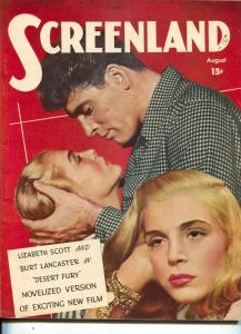 ScreenLand-Burt Lancaster-Lizabeth Scott-Ava Gardner-Burt Lancaster-Aug-1947