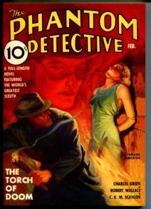 Phantom Detective 2/1937-pulp reprint-Torch of Doom -Wallace-NM