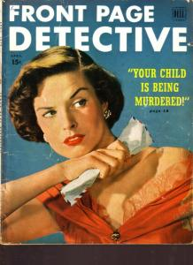 Front Page Detective Magazine April 1950- True Crime