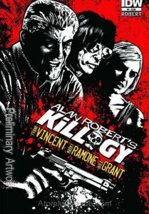 Killogy (Alan Robert's…) #4 VF/NM; IDW   save on shipping - details inside