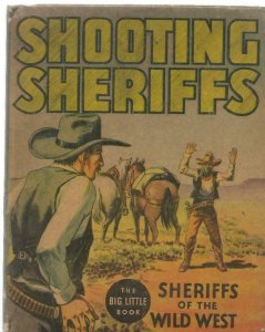 Shooting Sheriffs Wild West ORIGINAL Vintage 1936 Whitman Big Little Book