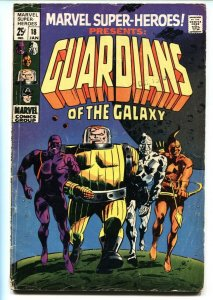 Marvel Super-Heroes #18-Guardians of the Galaxy 1st Appearance-1967 VG