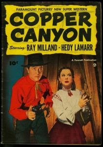 COPPER CANYON 1950-FAWCETT MOVIE COMIC-RAY MILLAND-HEDY G