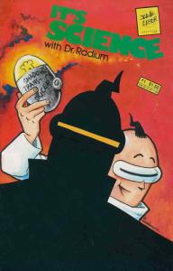 It's Science With Dr. Radium #1 VF; Slave Labor | save on shipping - details ins