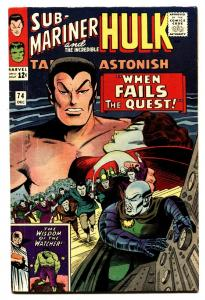 TALES TO ASTONISH #74 'comic book HULK SUB-MARINER-MARVEL KIRBY 1965