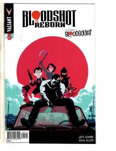 Bloodshot Reborn # 5 NM 1st Print Valiant Comic Book Jeff Lemire MK10