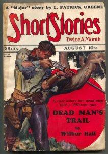 Short Stories Pulp August 10 1928- Dead Man's Trail G/VG