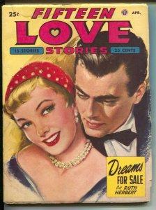 Fifteen Love Stories 4/1950-Popular-Ruth Herbert-Hope Campbell-Ruth Brown-VG