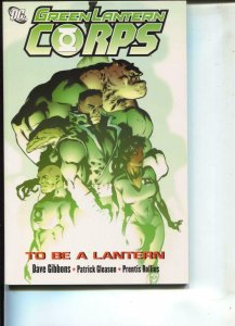 Green Lantern Corps: To Be A Lantern-Patrick Gleason-TPB- trade