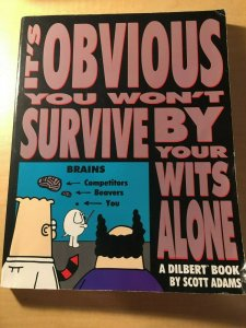 Its Obvious You Won't Survive by Your Wits Alone by Scott Adams Book Humor MFT2