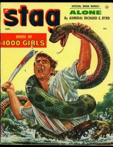Stag Pulp Magazine January 1955- Snake attack cover- Admiral Byrd G