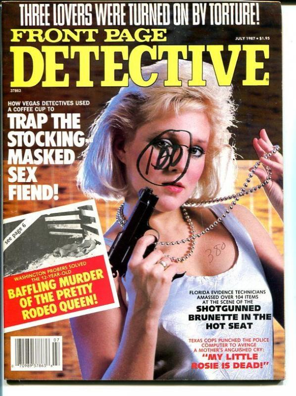 Front Page Detective July 1987-Baffling Murder Of The Pretty Rodeo Queen