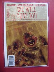 WE WILL BURY YOU #1    (9.0 to 9.4 or better)  IDW