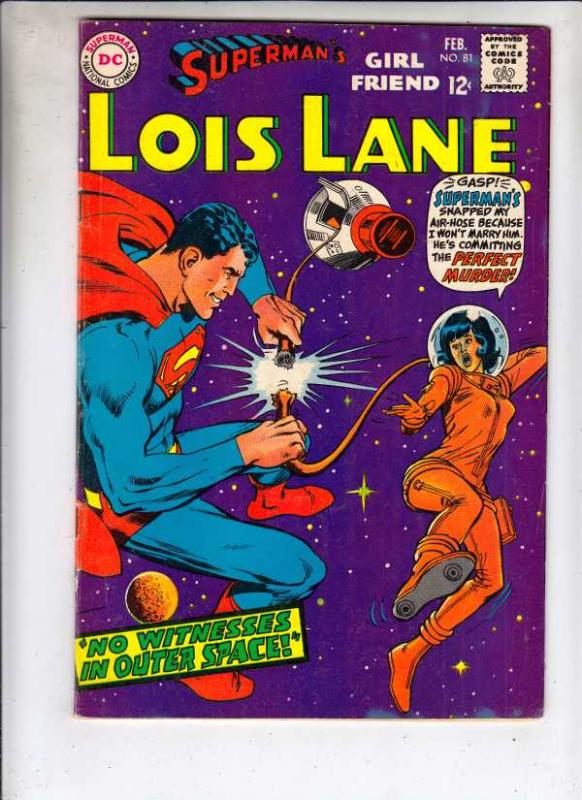 Superman's Girlfriend Lois Lane #81 (Feb-68) FN/VF Mid-High-Grade Superman, L...