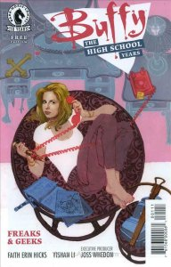 Buffy: The High School Years—Freaks And Geeks #CP 1 FN; Dark Horse | save on shi