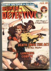 Super-Detective 2/1950- Gambling Corpse- Cocaine story VG
