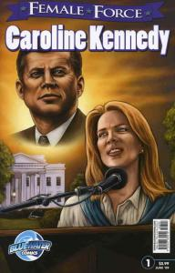 Female Force: Caroline Kennedy #1 VF/NM; Bluewater | save on shipping - details