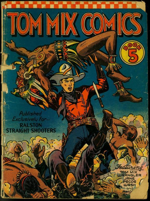 Tom Mix Comics #5 1941- Ralston Straight Shooters- Fred Meagher POOR/FAIR