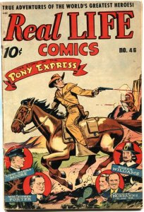 REAL LIFE #46-PONY EXPRESS-DOUGLAS FAIRBANKS-FIRE FIGHTERS-SCHOMBURG