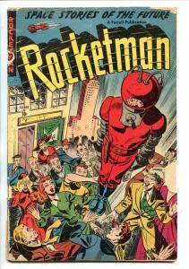ROCKETMAN #1-1951-AJAX-RARE SCI-FI COMIC-good minus