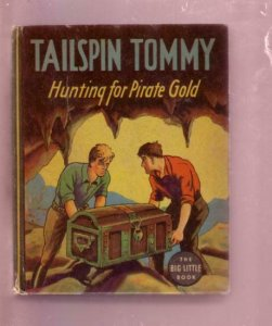 TAILSPIN TOMMY HUNTING FOR PIRATE GOLD--BLB #1172--1935 FN/VF