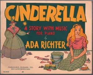 Cinderella A Story With Music 1938-by Ada Richter-Evelyn Snapper-high grade-VF-