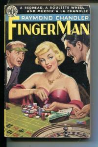 FINGER MAN-#219-RAYMOND CHANDLER-HARDBOILED-SPICY-GOOD GIRL ART-vg+
