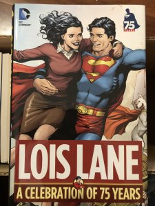 Lois Lane: A Celebration of 75 Years (2013) NM