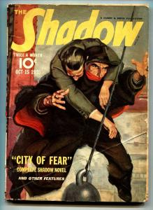 SHADOW 1940 Oct 15-CITY OF FEAR- STREET AND SMITH-RARE PULP vg