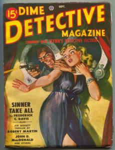 Dime Detective Pulp 9/49- Sinner Takes All- Saunders cover