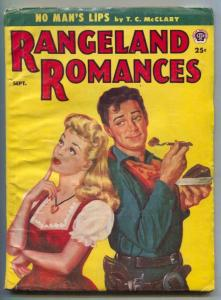 Rangeland Romances Pulp September 1954- No Man's Lips