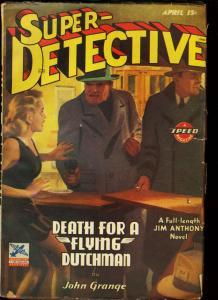 SUPER DETECTIVE 1943 APR JIM ANTHONY PULP HERO TROJAN VG/FN