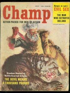 CHAMP MAGAZINE JULY 1957-DE SADE----BARDOT---MAN V BEAR FR/G