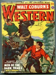 Walt Coburn's Western Pulp September 1950- Men of the Dark Trails VG