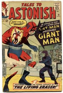 TALES TO ASTONISH #49-1963-MARVEL-ANT-MAN becomes GIANT MAN!