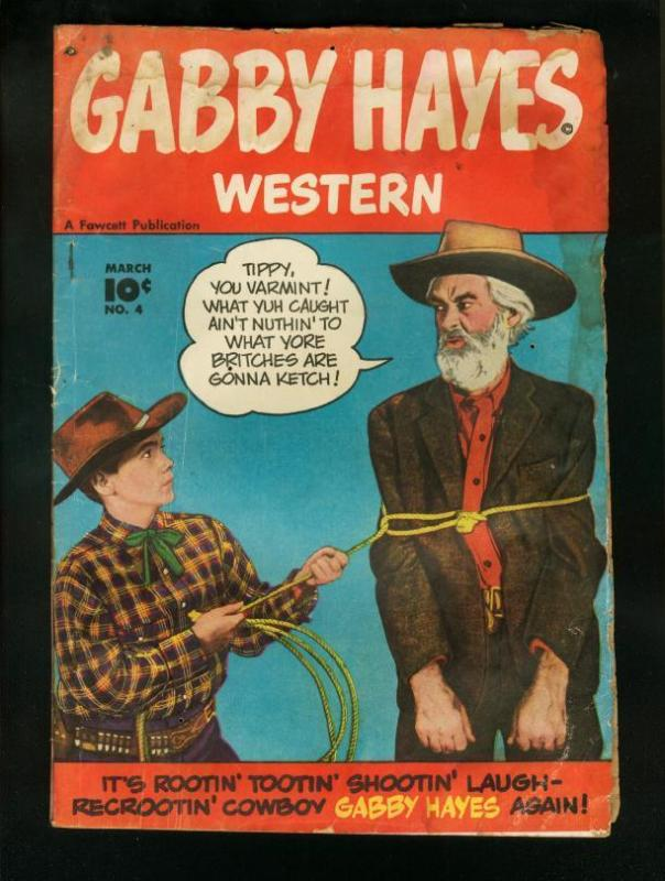 GABBY HAYES #4-1949 March-FAWCETT WESTERN PHOTO COVER-FAIR-POOR condition P/FR