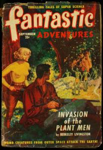 Fantastic Adventures Pulp September 1949- Invasion of the Plant Men VG