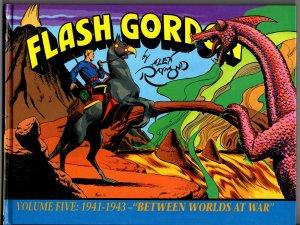 Kitchen Sink! Flash Gordon Volume #5 1941-1943: Between Worlds At War! Hardback!