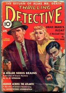 Thrilling Detective April 1939-Alias Mr Death- Killer Needs Brains G/VG