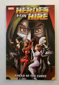 HEROES FOR HIRE VOL.2 AHEAD OF THE CURVE TPB SOFT COVER MARVEL 2007